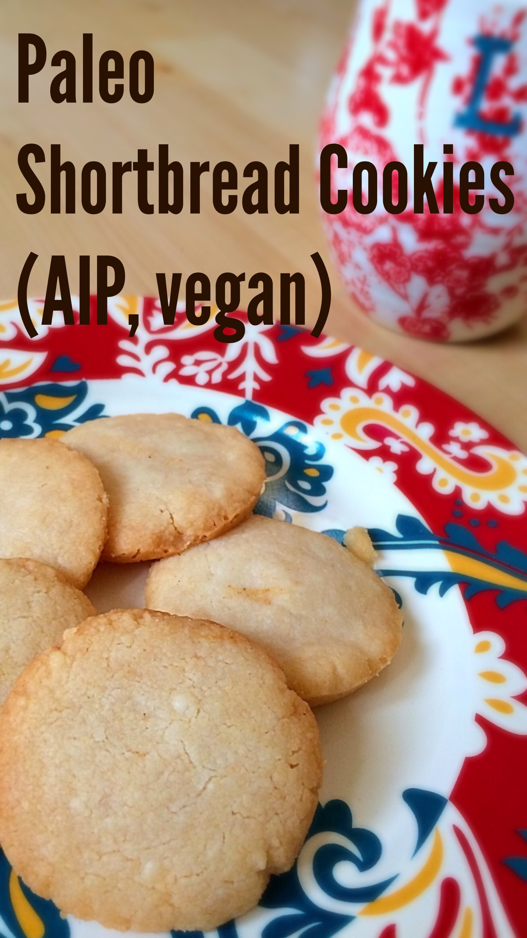 AIP paleo shortbread cookies - vegan, grain free, delicious and super simple!